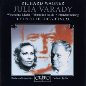 Julia Varady Richard Wagner / Orfeo