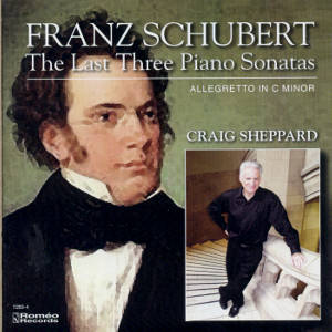 Franz Schubert The Last Three Piano Sonatas / Roméo Records