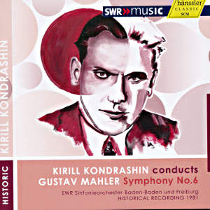 Kirill Kondrashin conducts Gustav Mahler / SWRmusic