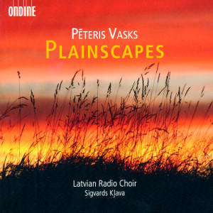 Péteris Vasks, Plainscapes / Ondine