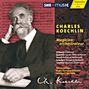 Charles Koechlin, Magicien orchestrateur / SWRmusic