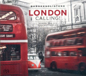 London Calling! Handel And His Contemporaries / BIS