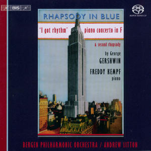 Rhapsody in Blue, Freddy Kempf / BIS