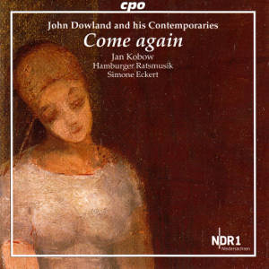 Come again John Dowland & his Contemporaries / cpo
