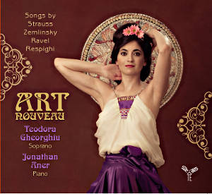 Art Nouveau, Songs by Strauss, Zemlinsky, Ravel, Respighi / Aparte