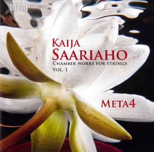 Kaija Saariaho, Chamber Works for Strings Vol. I / Ondine