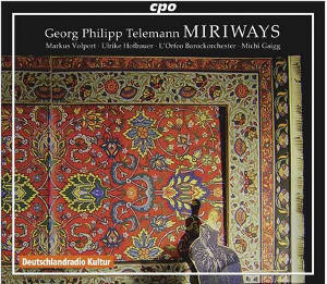 Georg Philipp Telemann, Miriways / cpo