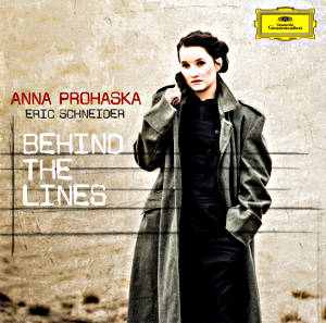 Anna Prohaska Behind the Lines / DG