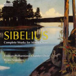 Jean Sibelius, Complete Works for Mixed Choir / Ondine