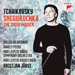 Peter Tchaikovsky, Snegurocka • The Snow Maiden / Sony Classical
