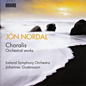 Jón Nordal, Choralis - Orchestral Works / Ondine