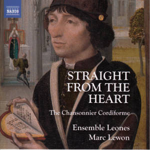 Straight from the Heart, The Chansonnier Cordiforme / Naxos