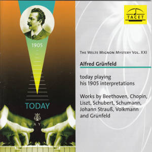 The Welte Mignon Mystery Vol. XXI, Alfred Grünfeld today playing his 1905 interpretations / Tacet