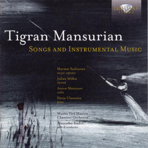 Tigran Mansurian, Songs and Instrumental Music / Brilliant Classics