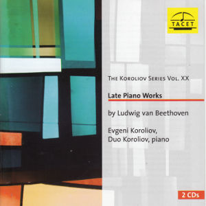 Ludwig van Beethoven, Late Piano Works / Tacet