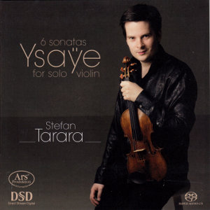 Ysaÿe, 6 sonatas for solo violin / Ars Produktion