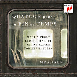 Messiaen, Quatuor pour la Fin du Temps / Sony Classical