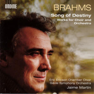 Johannes Brahms, Songs of Destiny / Ondine