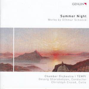 Summer Night, Works by Othmar Schoeck / Genuin