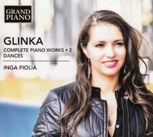 Mikhail Ivanovich Glinka, Complete Piano Works 2 • Dances / Grand Piano