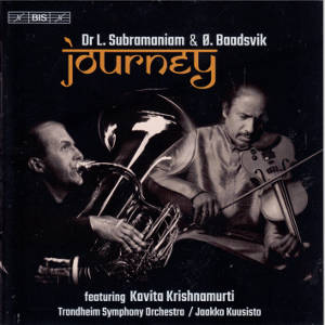 Journey, Music by Lakshminarayana Subramaniam / BIS