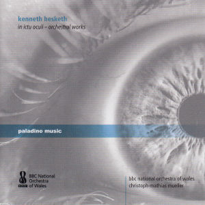 Kenneth Hesketh, in ictu oculi - orchestral works / paladino music