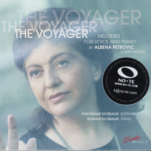 The Voyager, Melodies for Voice and Piano by Albena Petrovic / Solo Musica