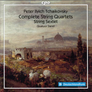 Peter Ilyich Tchaikovsky, Complete String Quartets • String Sextet / cpo