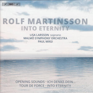 Rolf Martinsson, Into Eternity / BIS