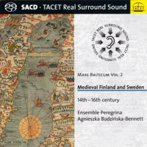 Medieval Finland and Sweden, Mare Balticum Vol. 2 / Tacet