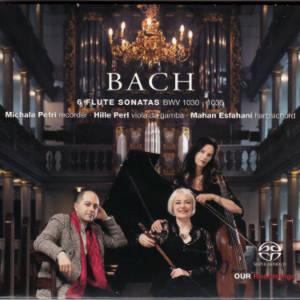 Bach, 6 Flute Sonatas BWV 1030 - 1035 / OUR Recordings
