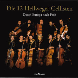 Die 12 Hellweger Cellisten, Durch Europa nach Paris / Cello Colors