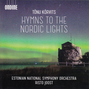 Tōnu Kōrvits, Hymns to the Northern Lights / Ondine