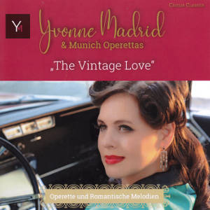 The Vintage Love, Yvonne Madrid & Munich Operettas