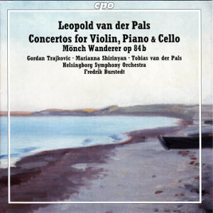 Leopold van der Pals, Concertos for Violin, Piano & Cello