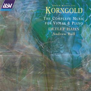 Korngold - The Complete Music for Violin and Piano / ASV