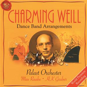 Charming Weill, Dance Band Arrangements / RCA