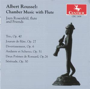 Albert Roussel, Chamber Music with Flute / Centaur