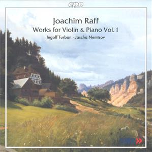 Joseph Joachim Raff Works for Violin and Piano Vol. 1 / cpo