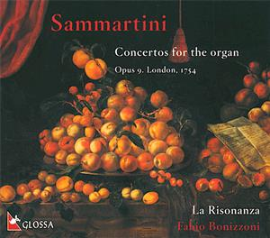 Sammartini Concertos for the Organ op. 9, London 1754 / Glossa