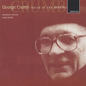 George Crumb Voice of the Whale / black box