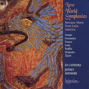 New World Symphonies, Baroque Music from Latin America / Hyperion