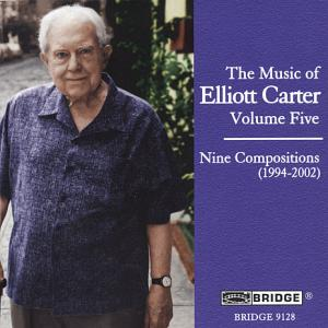 The Music of Elliott Carter Vol. 5 / Bridge