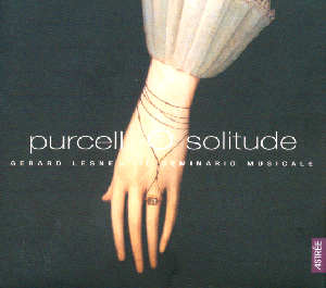Henry Purcell o solitude & songs / naïve