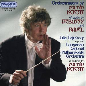 Orchestrations by Zoltán Kocsis / Hungaroton