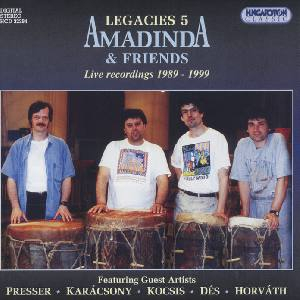 Legacies 5 – Amadinda & Friends / Hungaroton