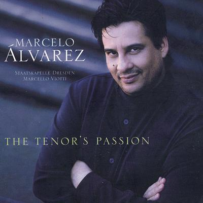 Marcello Álvarez – The Tenor's Passion / Sony Classical