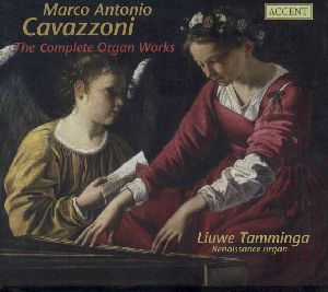 Marco Antonio Cavazzoni da Bologna The Complete Organ Works / Accent