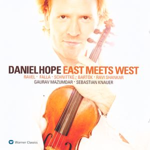 Daniel Hope, East Meets West / Warner Classics