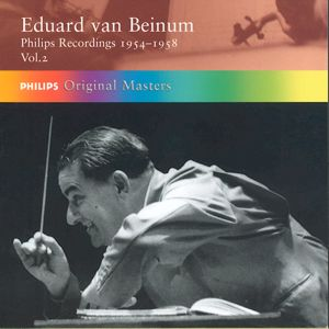 Eduard van Beinum Philips Recordings 1954-1958 Vol. 2 / Philips